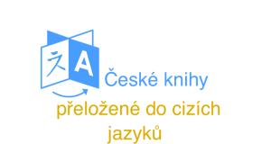 České knihy přeložené do cizích jazyků