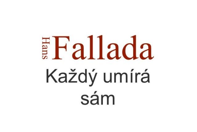 recenze románu Hans Fallada Každý umírá sám