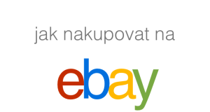 Jak nakupovat na ebay
