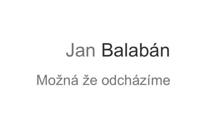 recenze knihy jan balabán možná že odcházíme