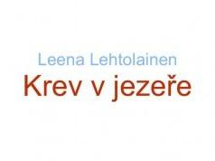 Kniha, Krev v jezeře od Leena Lehtolainen