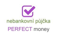 nebankovní půjčka perfect money