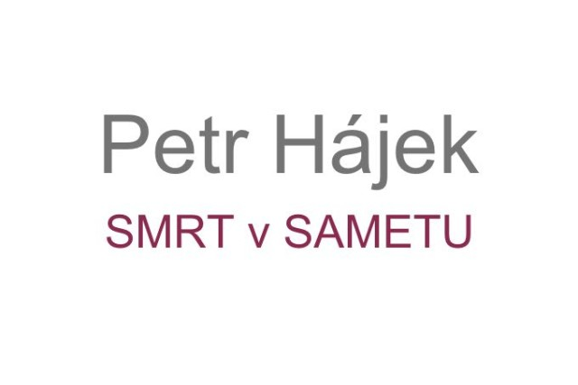 Recenze knihy Petr Hájek Smrt v sametu