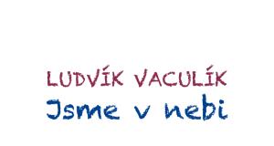 Recenze knihy fejetonů, Ludvík vaculík