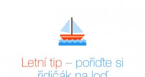 Letní tip, řidičák na loď, kapitánské zkoušky, kapitánský průkaz